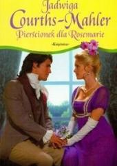 Okładka książki Pierścionek dla Rosemarie Jadwiga Courths-Mahler