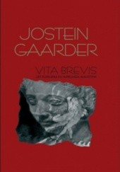 Okładka książki Vita Brevis. List Florii Emili do Aureliusza Augustyna Jostein Gaarder