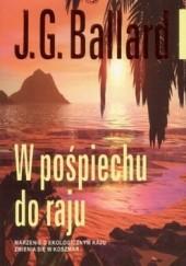 Okładka książki W pośpiechu do raju James Graham Ballard