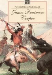 Okładka książki Pogromca zwierząt James Fenimore Cooper