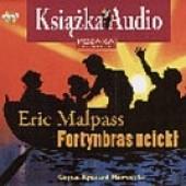 Okładka książki Fortynbras uciekł Eric Lawson Malpass