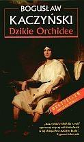 Okładka książki Dzikie Orchidee. Nowe wydanie