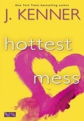 Okładka książki Hottest Mess Julie Kenner
