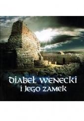 Okładka książki Diabeł wenecki i jego zamek praca zbiorowa