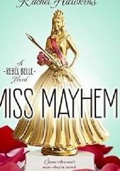 Okładka książki Miss Mayhem Rachel Hawkins