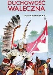Okładka książki Duchowość waleczna o. Marian Zawada OCD
