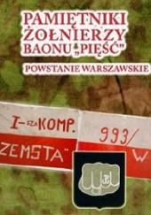 """Okładka książki Pamiętniki żołnierzy baonu """"Pięść"""". Powstanie Warszawskie Andrzej Zawadzki"""