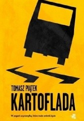 Okładka książki Kartoflada Tomasz Piątek