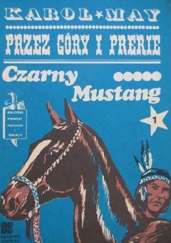Okładka książki Czarny Mustang 1 Karol May