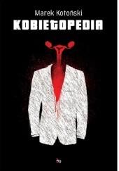 Okładka książki Kobietopedia Marek Kotoński