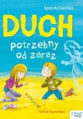 Okładka książki Duch potrzebny od zaraz Agnieszka Gadzińska
