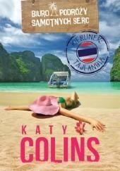 Okładka książki Biuro Podróży Samotnych Serc. Kierunek: Tajlandia Katy Colins