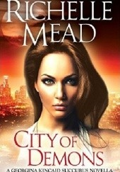Okładka książki City of Demons Richelle Mead