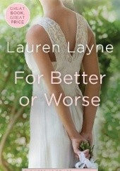 Okładka książki For Better or Worse Lauren Layne