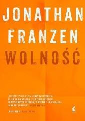 Okładka książki Wolność Jonathan Franzen