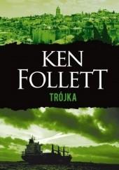 Okładka książki Trójka Ken Follett