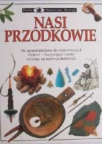 Okładka książki Nasi przodkowie praca zbiorowa