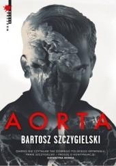 Okładka książki Aorta Bartosz Szczygielski