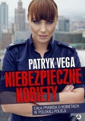 Okładka książki Niebezpieczne kobiety Patryk Vega