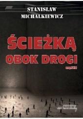 Okładka książki Ścieżką obok drogi (część 2) Stanisław Michalkiewicz