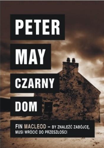 Okładka książki Czarny dom Peter May