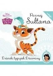 Okładka książki Poznaj Sułtana. Dziarski tygrysek Dżasminy.