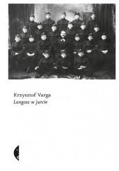Okładka książki Langosz w jurcie Krzysztof Varga