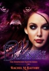 Okładka książki Whispers of Darkness Rachel M. Raithby