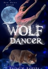 Okładka książki Wolf Dancer Rachel M. Raithby