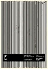 Okładka książki Centuria. Sto krótkich powieści rzek Giorgio Manganelli