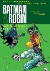 Okładka książki Batman & Robin 03: Batman & Robin Must Die! Grant Morrison,Frazer Irving