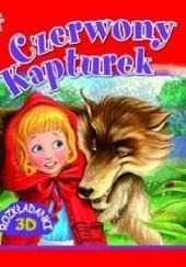 Okładka książki Czerwony Kapturek. Rozkładanki 3D praca zbiorowa