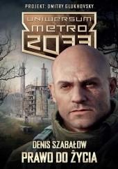 Okładka książki Prawo do życia Denis Szabałow