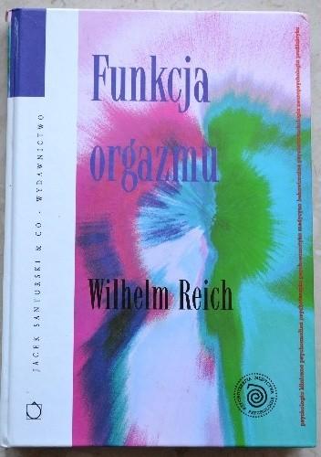 Okładka książki Funkcja orgazmu Wilhelm Reich