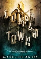 Okładka książki Company Town Madeline Ashby