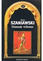 Okładka książki Dramaty wybrane Jerzy Szaniawski