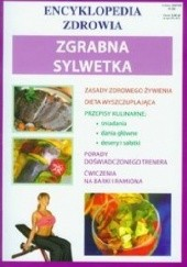 Okładka książki Zgrabna sylwetka. Encyklopedia zdrowia