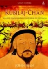 Okładka książki Kubiłaj-chan John Man