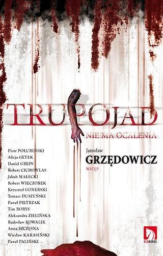 Okładka książki Trupojad. Nie ma ocalenia