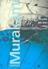 Okładka książki Wszystkie boże dzieci tańczą Haruki Murakami