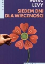 Okładka książki Siedem dni dla wieczności Marc Levy