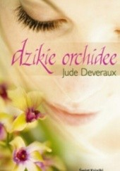 Okładka książki Dzikie orchidee Jude Deveraux