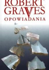 Okładka książki Opowiadania Robert Graves