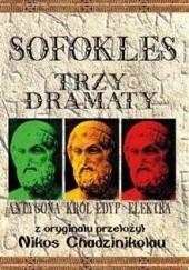 Okładka książki Trzy dramaty: Antygona; Król Edyp; Elektra Sofokles
