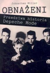 Okładka książki Obnażeni. Prawdziwa historia Depeche Mode Jonathan Miller