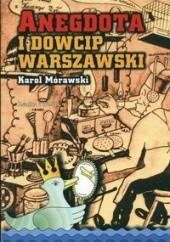 Okładka książki Anegdota i dowcip warszawski Karol Mórawski