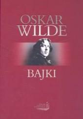 Okładka książki Bajki Oscar Wilde