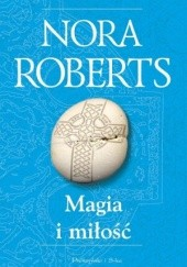 Okładka książki Magia i miłość Nora Roberts