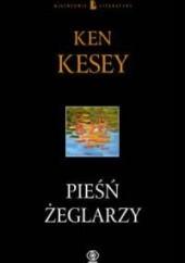 Okładka książki Pieśń żeglarzy Ken Kesey