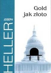 Okładka książki Gold jak złoto Joseph Heller
